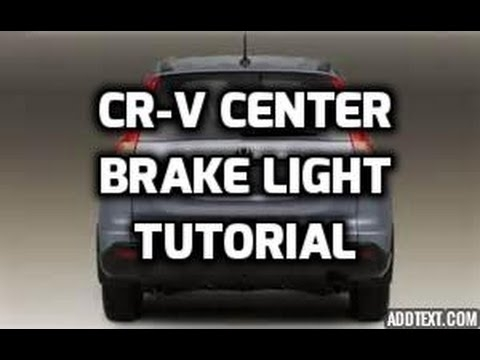 Honda Cr-V Center Brake Stop Light Tutorial - Youtube throughout 2009 Honda Cr V Wiring Diagram